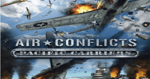 Air Conflicts Pacific Carriers pour pc