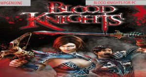 Blood Knights Free pour pc-WPGENUINE