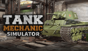 Tank Mechanic Simulator game