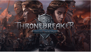 comment télécharger et installer Thronebreaker The Witcher Tales pour pc 2020