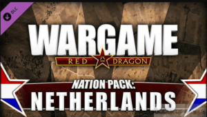 comment télécharger et installer Wargame Red Dragon Nation Pack Netherlands pour pc 2020