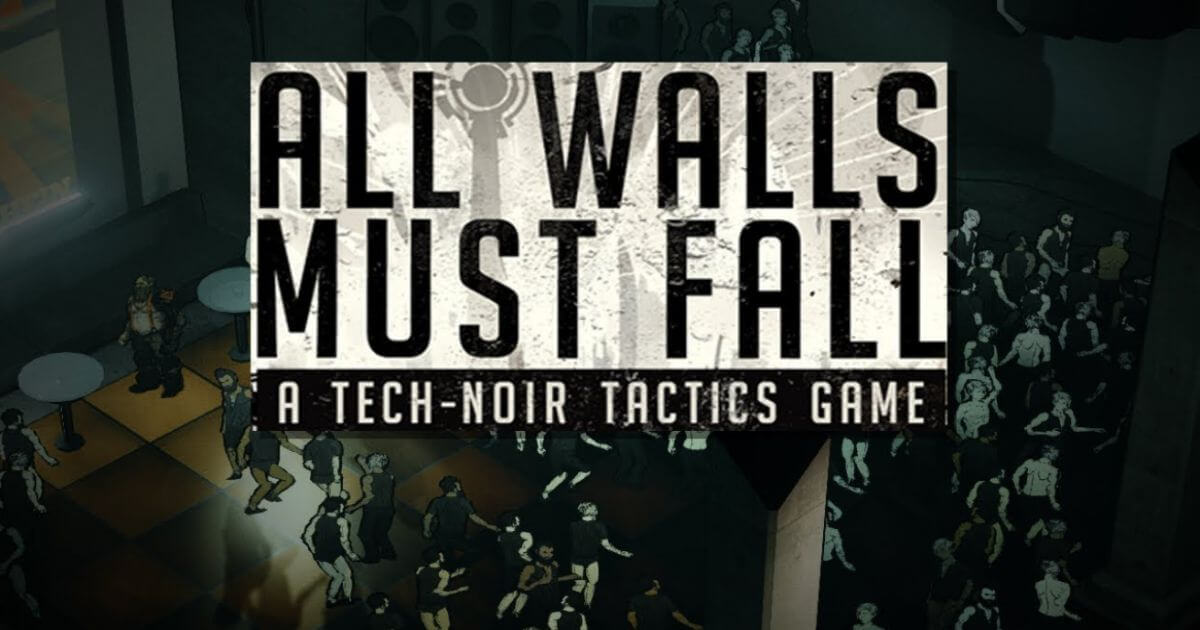 All Walls Must Fall A Tech Noir Tactics Game SKIDROW Pour PC - WpGenuine