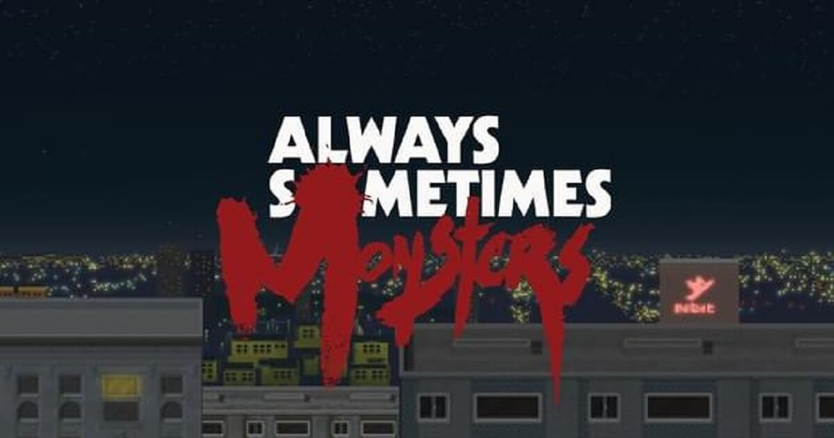 Always Sometimes Monsters Special Edition PLAZA pour pc-wpgenuine