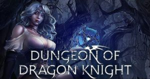 Dungeon of Dragon Knight Bloody Well PLAZA pour pc-wpgenuine