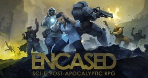 Encased A Sci Fi Post Apocalyptic RPG Early Access Pour PC - WpGenuine