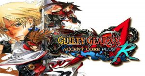 Guilty Gear XX Accent Core Plus R 2015 pour pc - wpgenuine