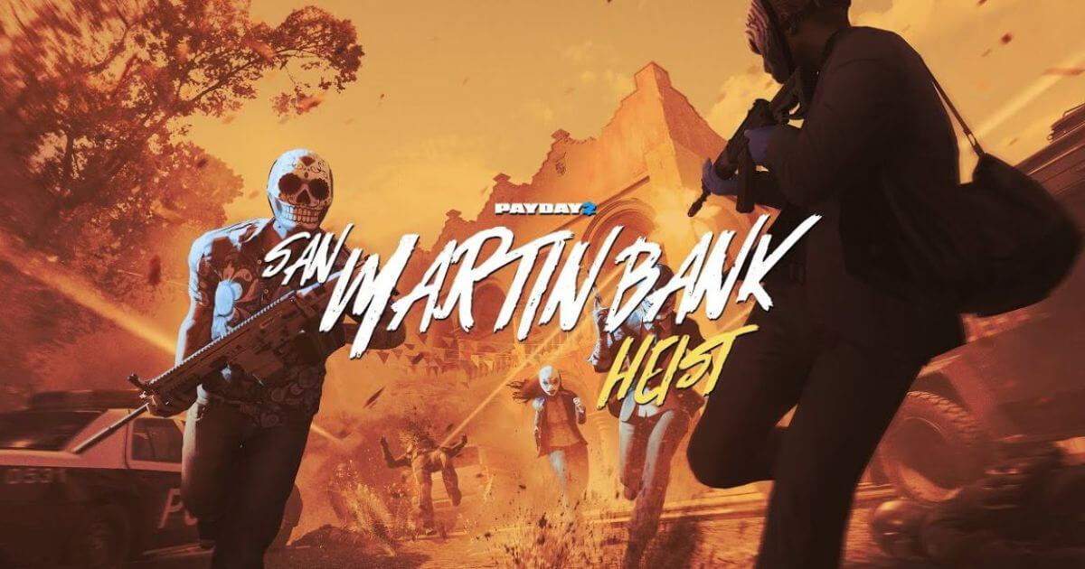 PAYDAY 2 San Martin Bank Heist PLAZA pour pc-wpgenuine