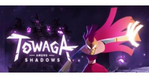 Towaga Among Shadows Unleashed pour pc-wpgenuine