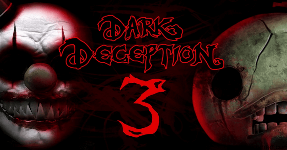 Dark Deception Chapter 3 Pour Pc-WpGenuine