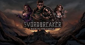 Swordbreaker Back to The Castle v1.23 Pour PC-WpGenuine